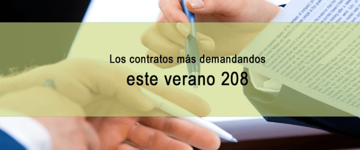 Los contratos más demandados este verano 2018
