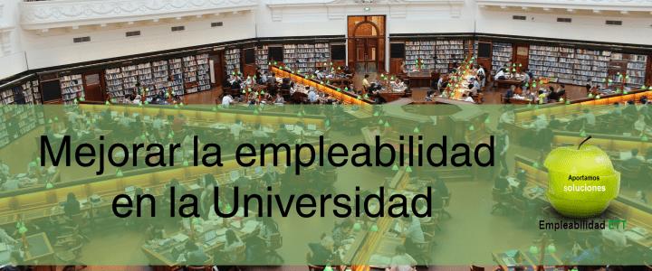 Mejorar la empleabilidad en la Universidad
