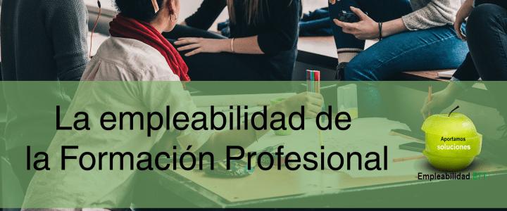 La empleabilidad de la Formación Profesional