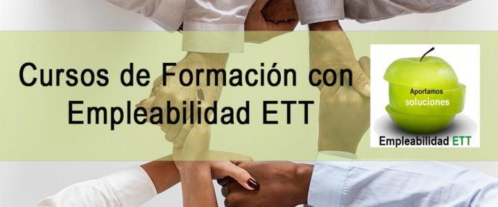 Cursos de formación con Grupo Empleabilidad ETT
